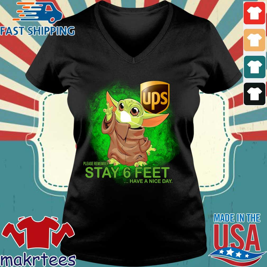 Baby Yoda Mask Hug Ups Please Remember Stay 6 Feet Have A Nice Day Shirt Ladies V-neck den