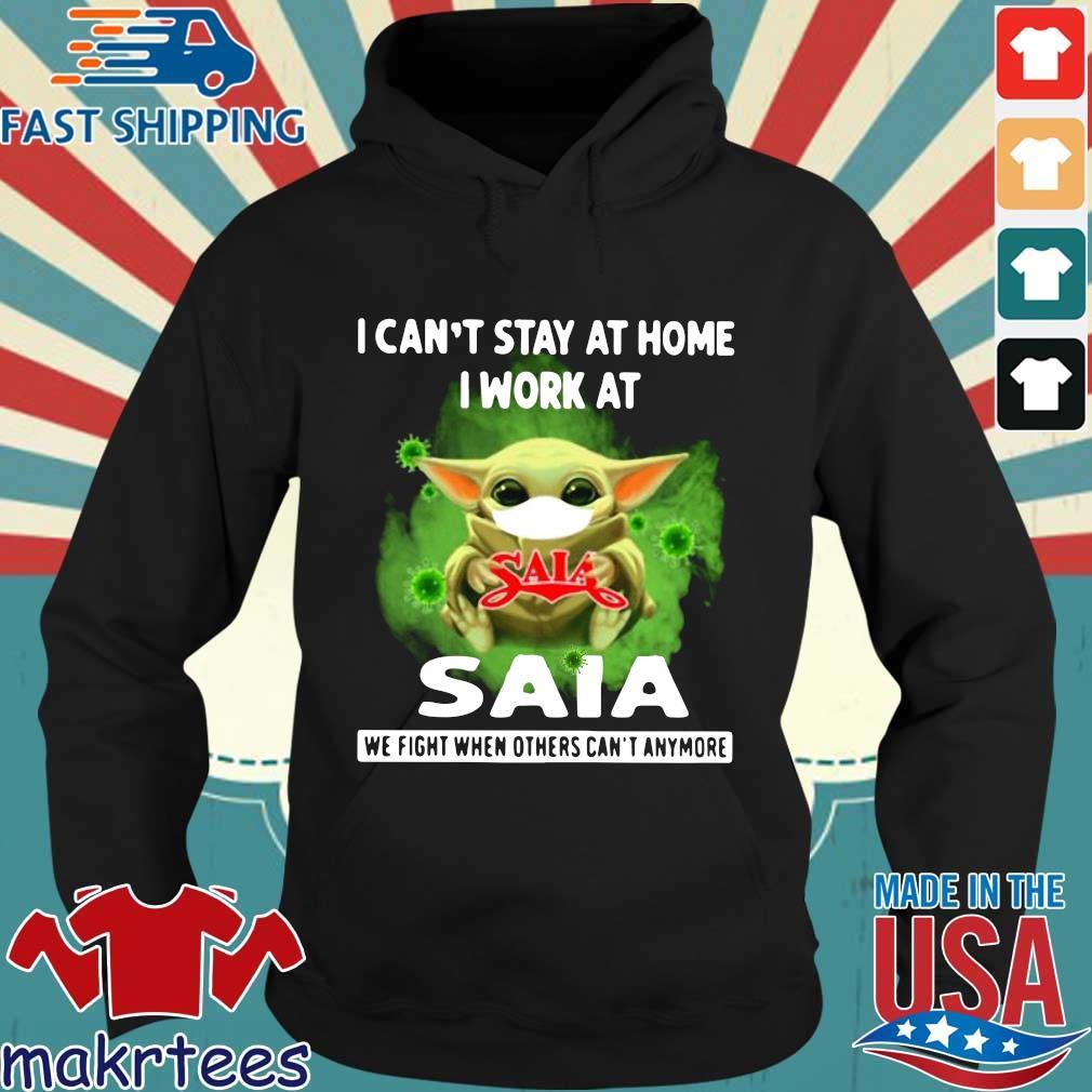 Baby Yoda Mask I Can'T Stay At Home I Work At Saia Coronavirus Shirt Hoodie den