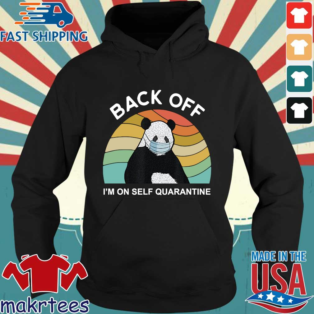 Back Off I'm On Self Quarantine Vintage Panda Shirt Hoodie den