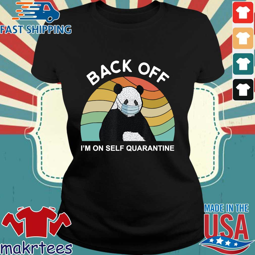 Back Off I'm On Self Quarantine Vintage Panda Shirt Ladies den