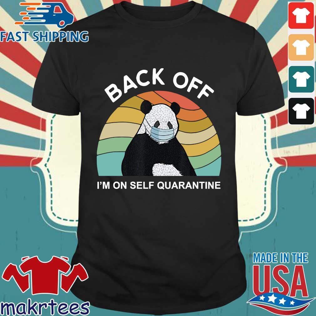 Back Off I'm On Self Quarantine Vintage Panda Shirt
