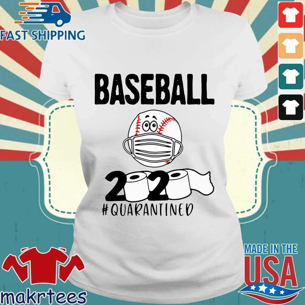Baseball 2020 #quarantined Tee Shirts Ladies trang