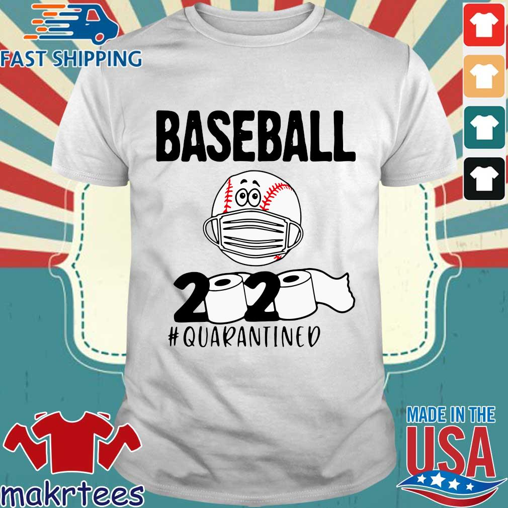 Baseball 2020 #quarantined Tee Shirts