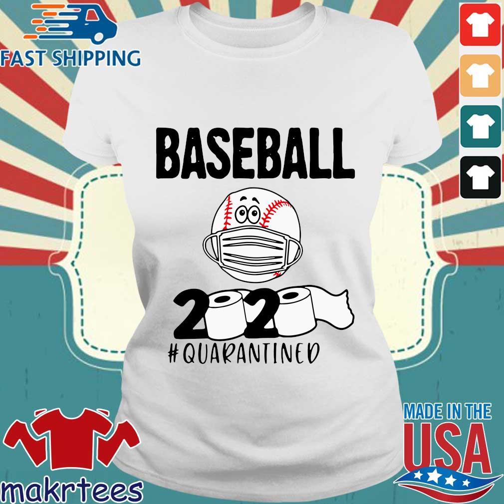 Baseball 2020 Toilrt Paper #quarantined Shirt Ladies trang