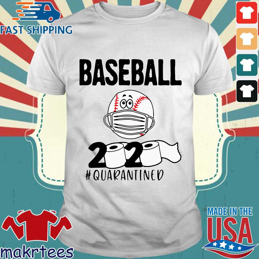 Baseball 2020 Toilrt Paper #quarantined Shirt