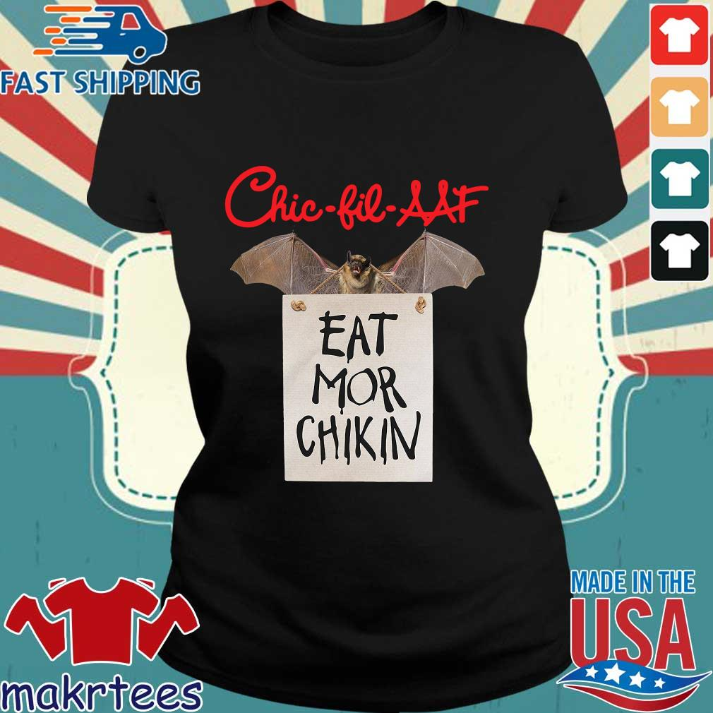 Bat Chick Fil A At Eat Mor Chikin Shirt Ladies den