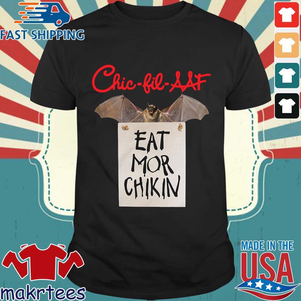 Bat Chick Fil A At Eat Mor Chikin Shirt