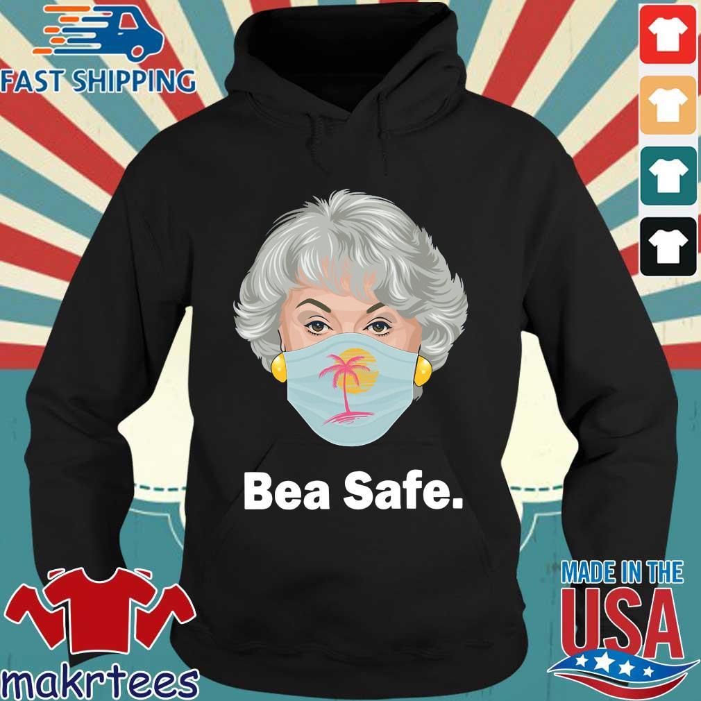 Bea Safe Bea Arthur Wear Mask Shirt Hoodie den
