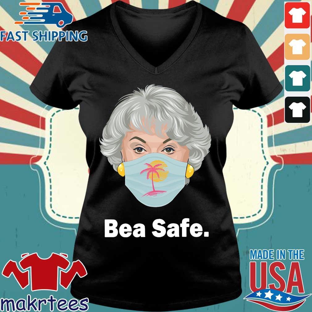 Bea Safe Bea Arthur Wear Mask Shirt Ladies V-neck den