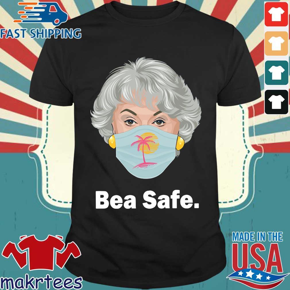 Bea Safe Bea Arthur Wear Mask Shirt