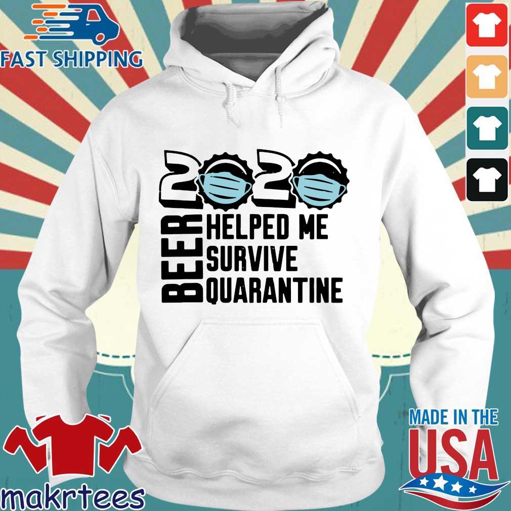 Beer Quarantine 2020 Helped Me Survive Quatantine Tee Shirts Hoodie trang