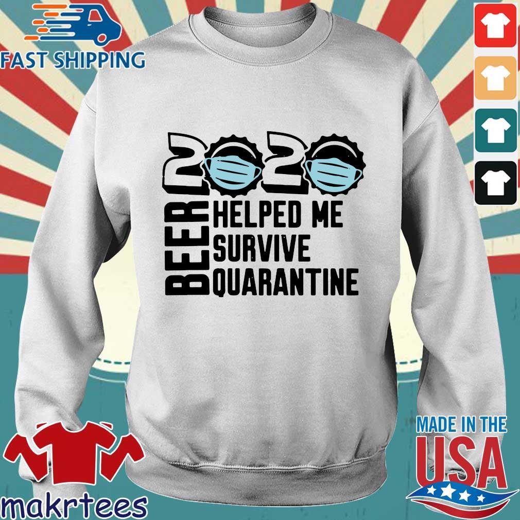 Beer Quarantine 2020 Helped Me Survive Quatantine Tee Shirts Sweater trang