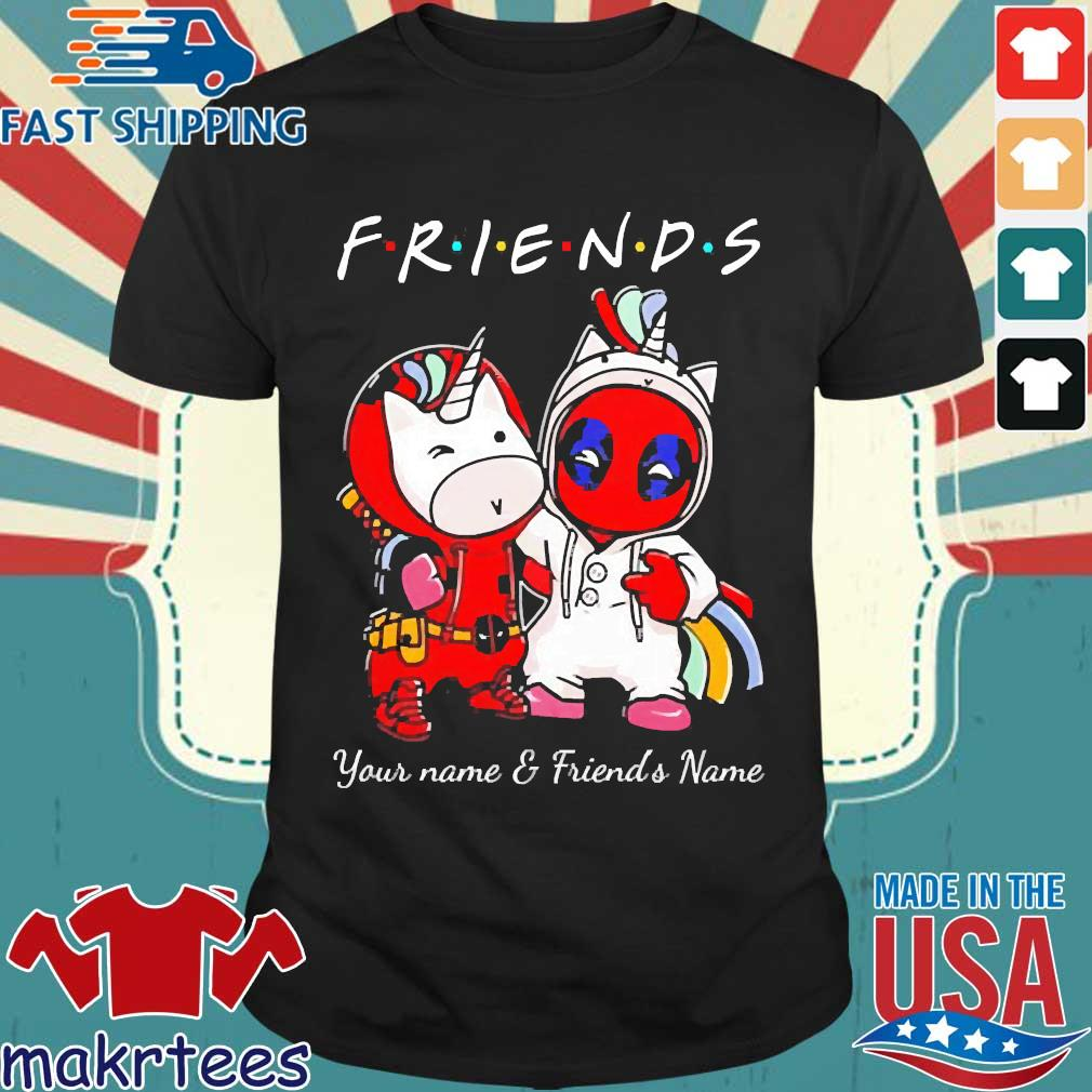 Best Friends Deadpool And Unicorn Your Name And Friends Name Shirt