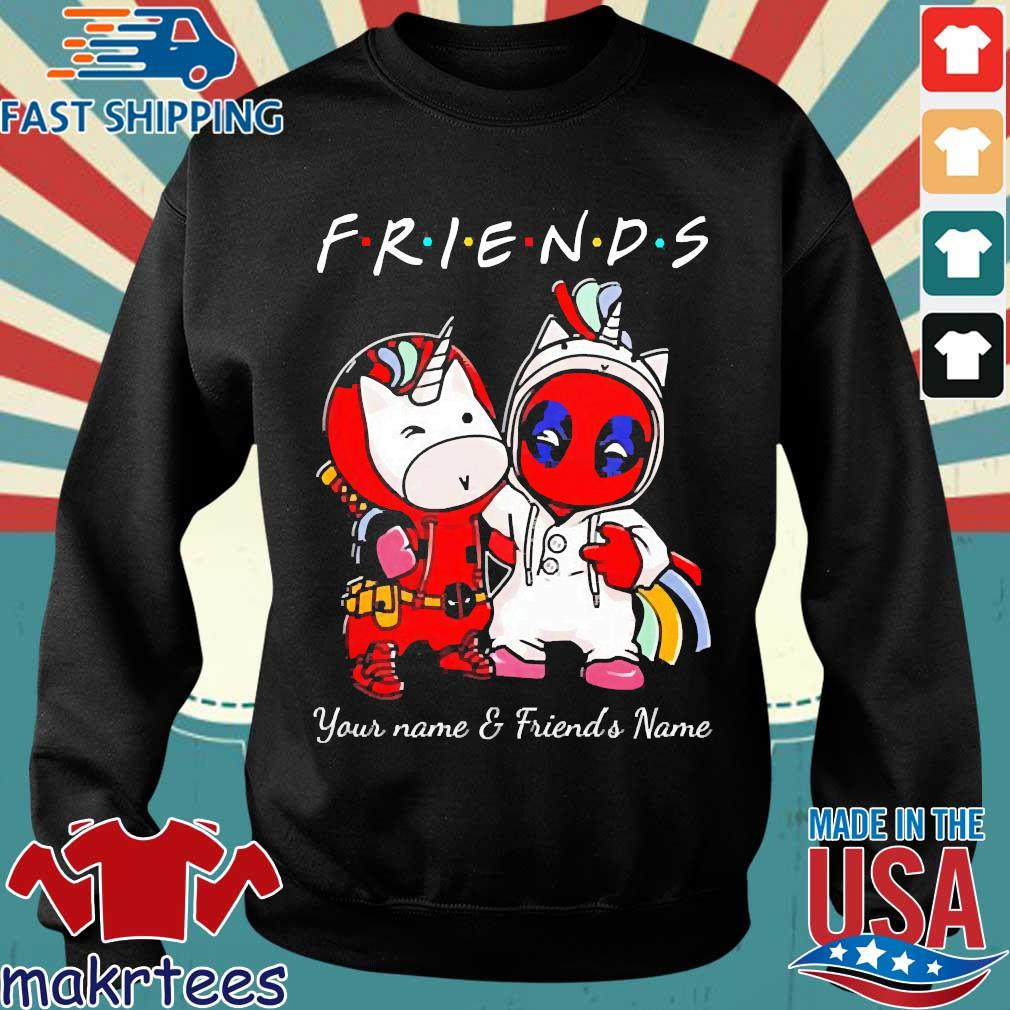 Best Friends Deadpool And Unicorn Your Name And Friends Name Shirt Sweater den