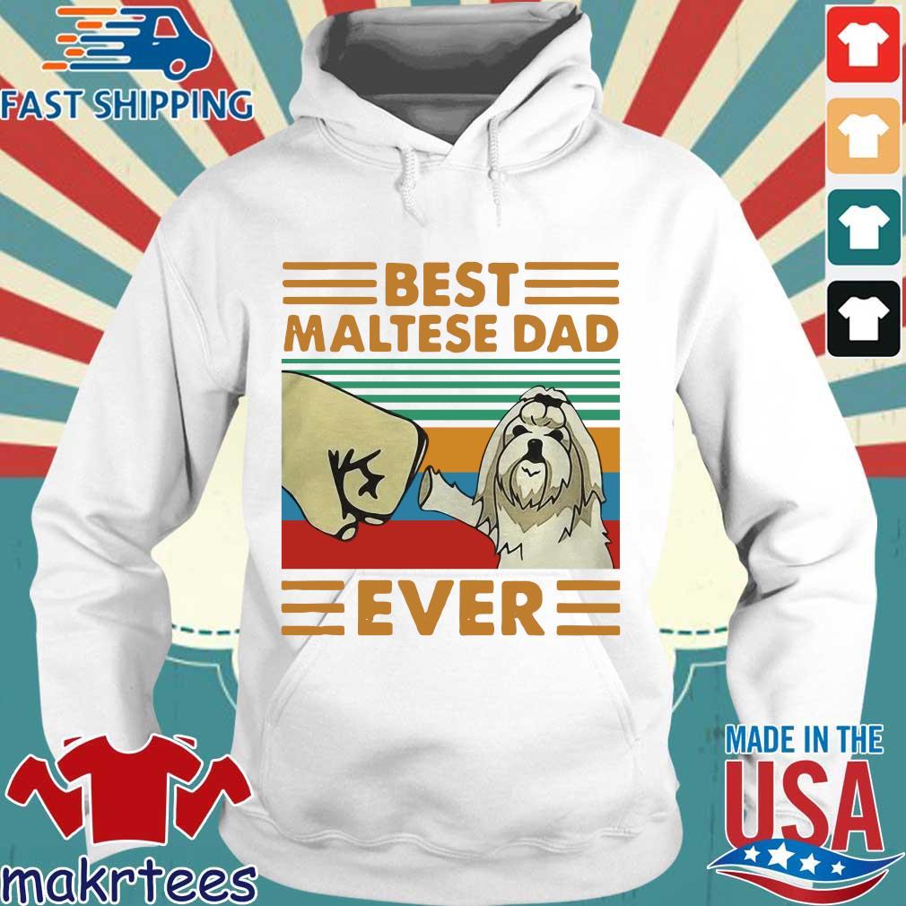 Best Maltese Dad Ever Vintage Shirt Hoodie trang