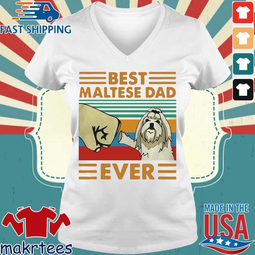 Best Maltese Dad Ever Vintage Shirt Ladies V-neck trang
