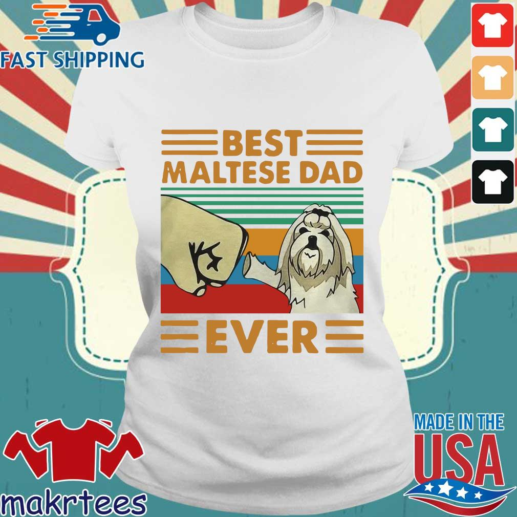 Best Maltese Dad Ever Vintage Shirt Ladies trang
