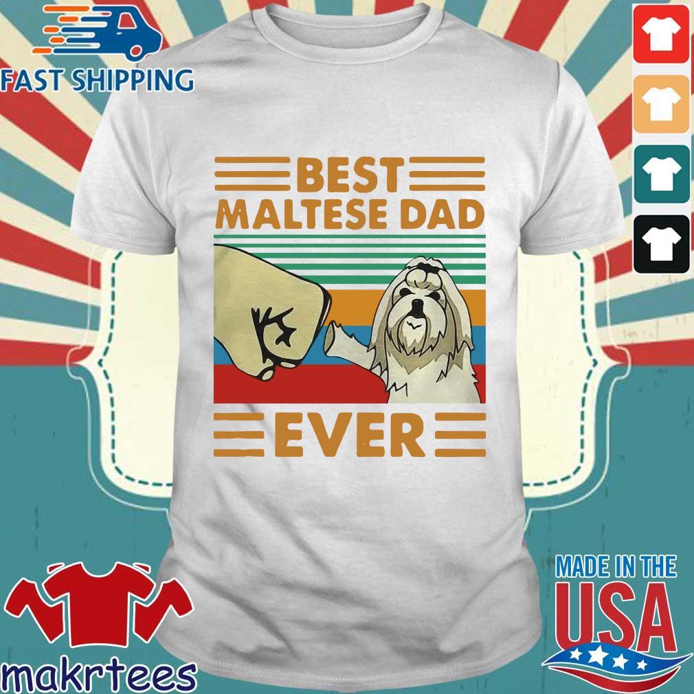 Best Maltese Dad Ever Vintage Shirt