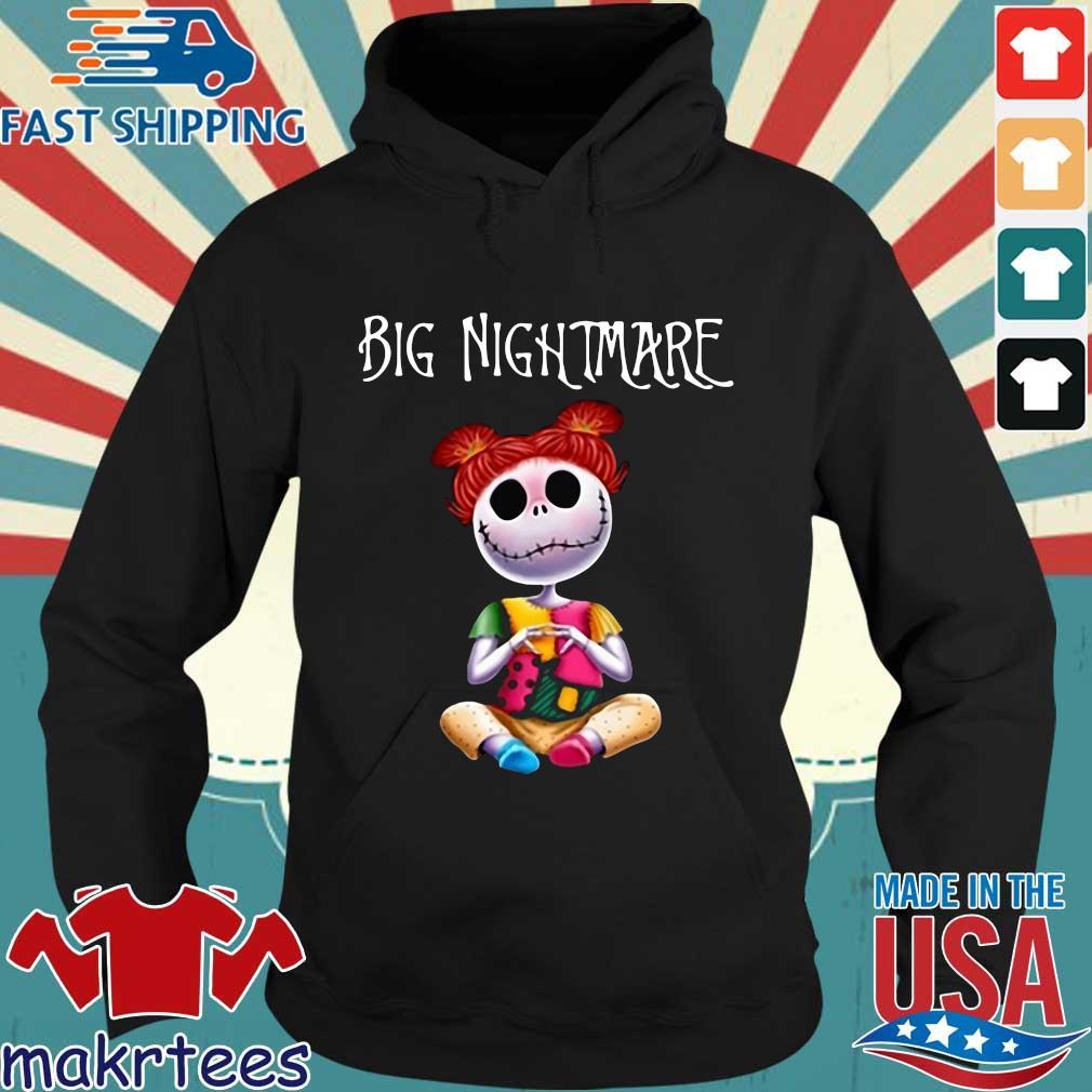Big Nightmare Shirts Hoodie den