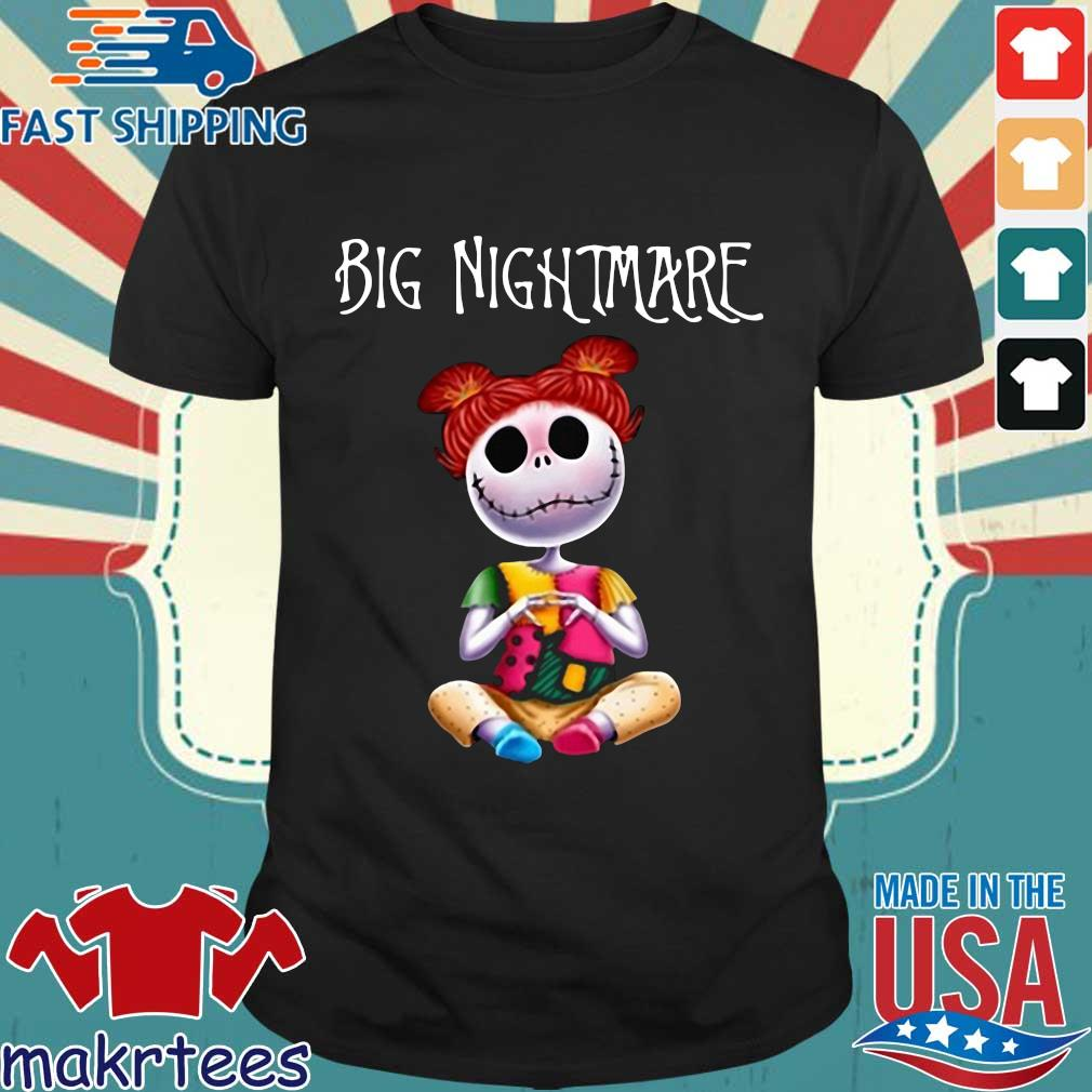 Big Nightmare Shirts