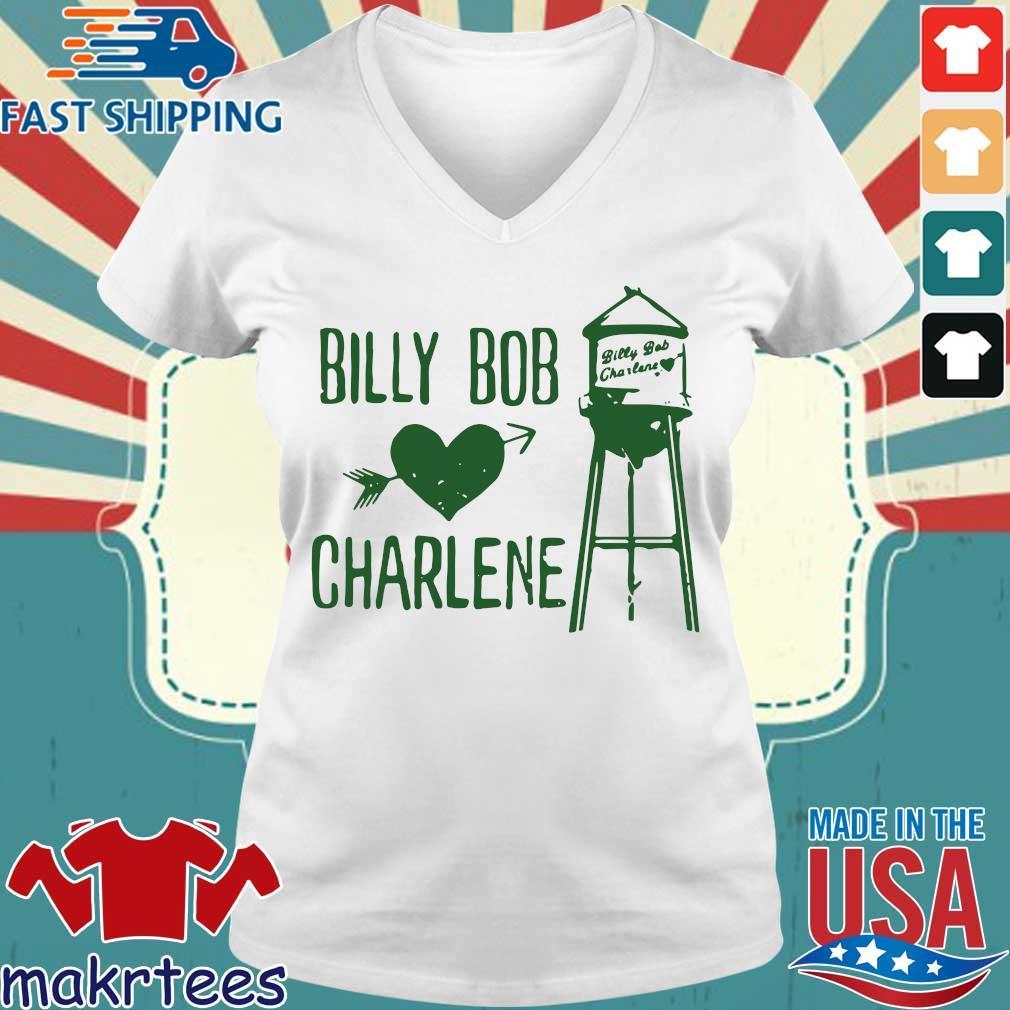 Billy Bob Loves Charlene Shirt Ladies V-neck trang