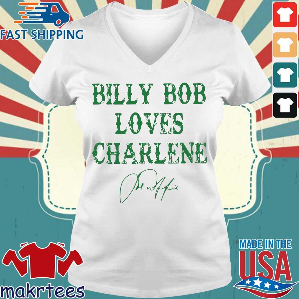 Billy Bob Loves Charlene Sign Shirt Ladies V-neck trang