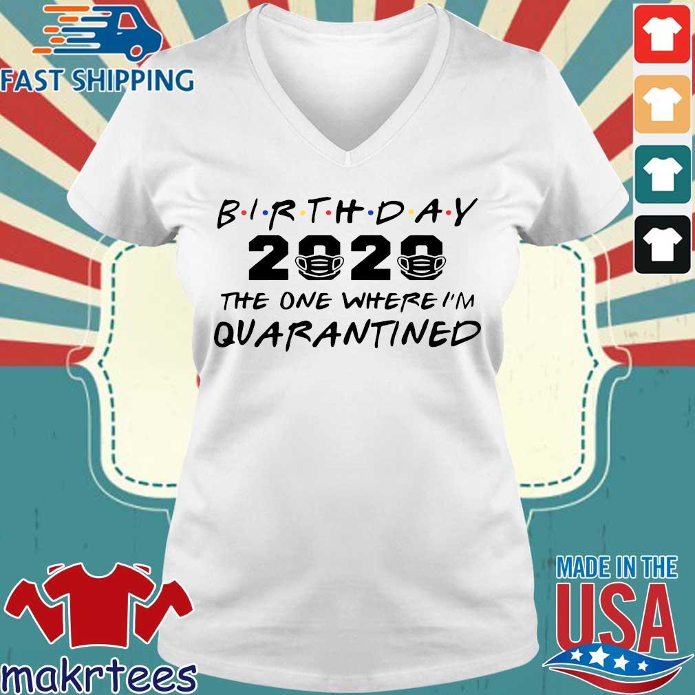 Birthday 2020 Quarantine Pandemic Birthday Tee Shirts Ladies V-neck trang