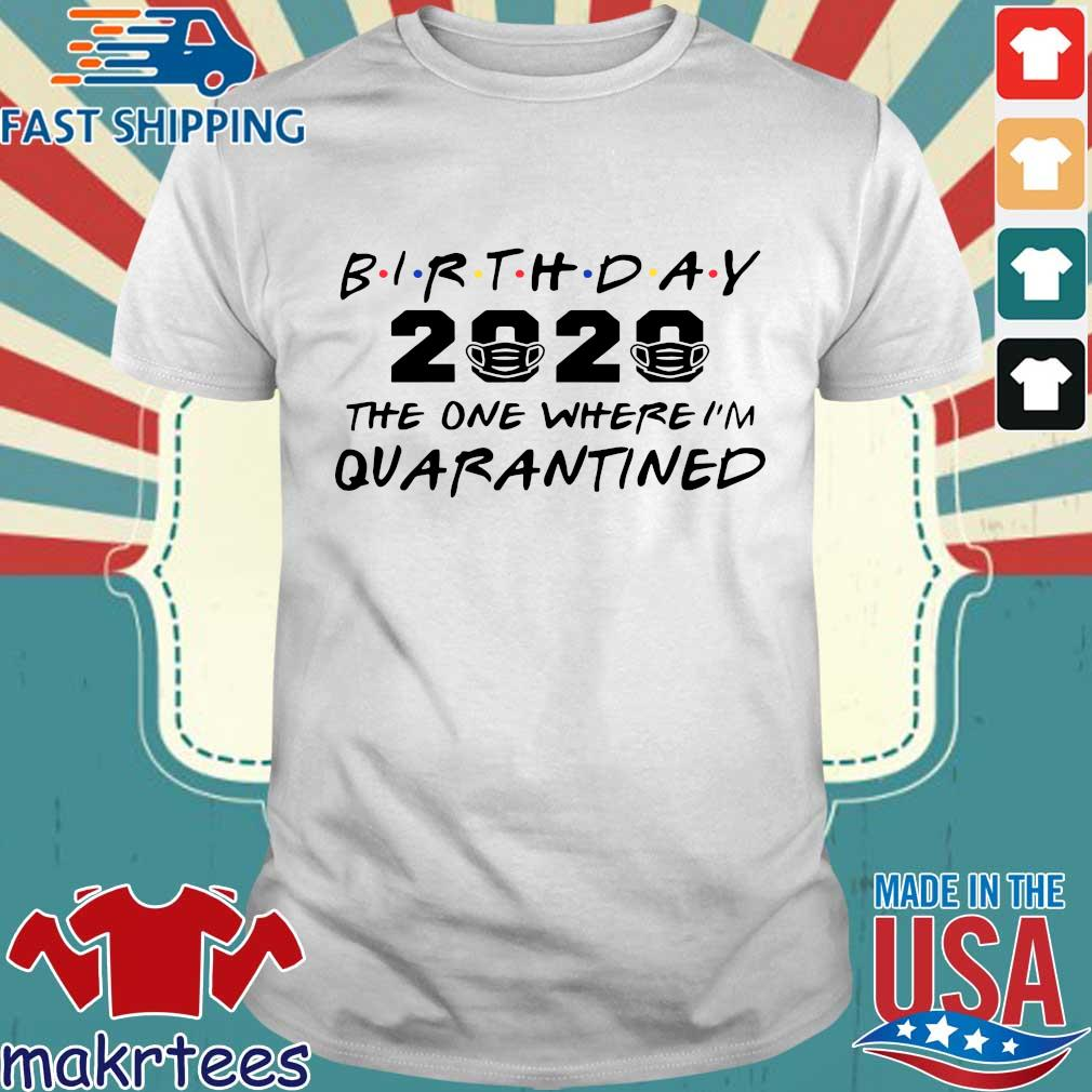 Birthday 2020 Quarantine Pandemic Birthday Tee Shirts