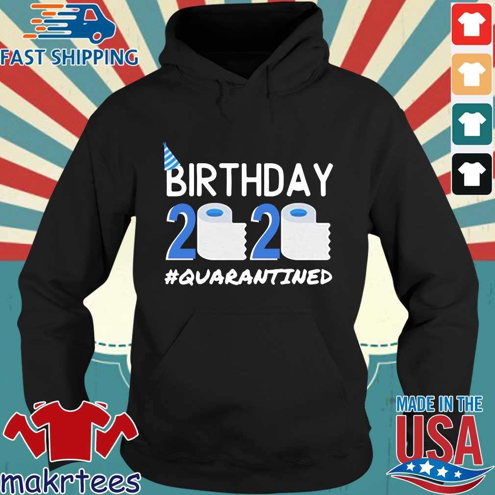Birthday 2020 Toilet Paper Quarantined Birthday Gift Social Shirt Hoodie den
