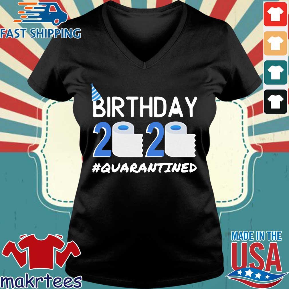 Birthday 2020 Toilet Paper Quarantined Birthday Gift Social Shirt Ladies V-neck den