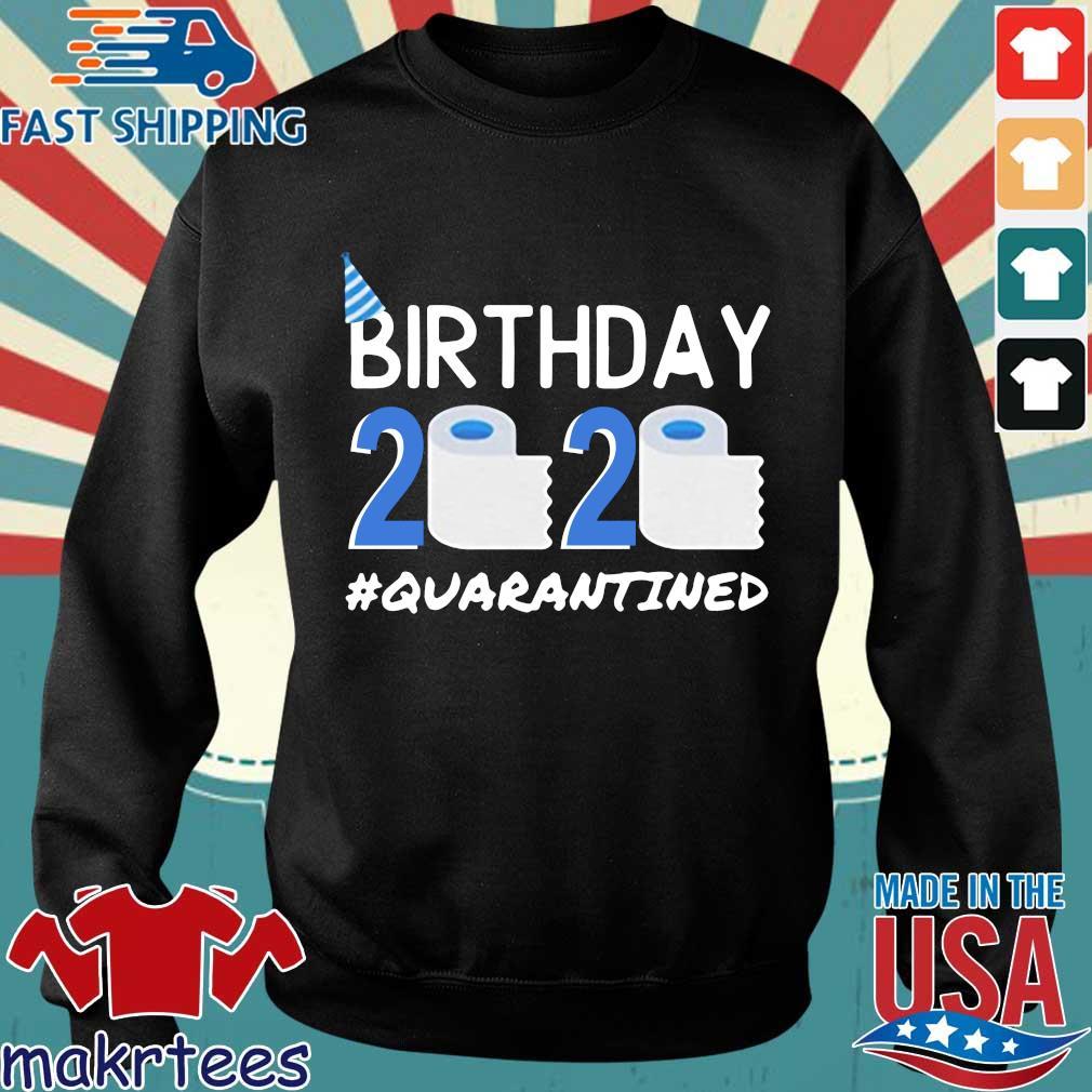 Birthday 2020 Toilet Paper Quarantined Birthday Gift Social Shirt Sweater den