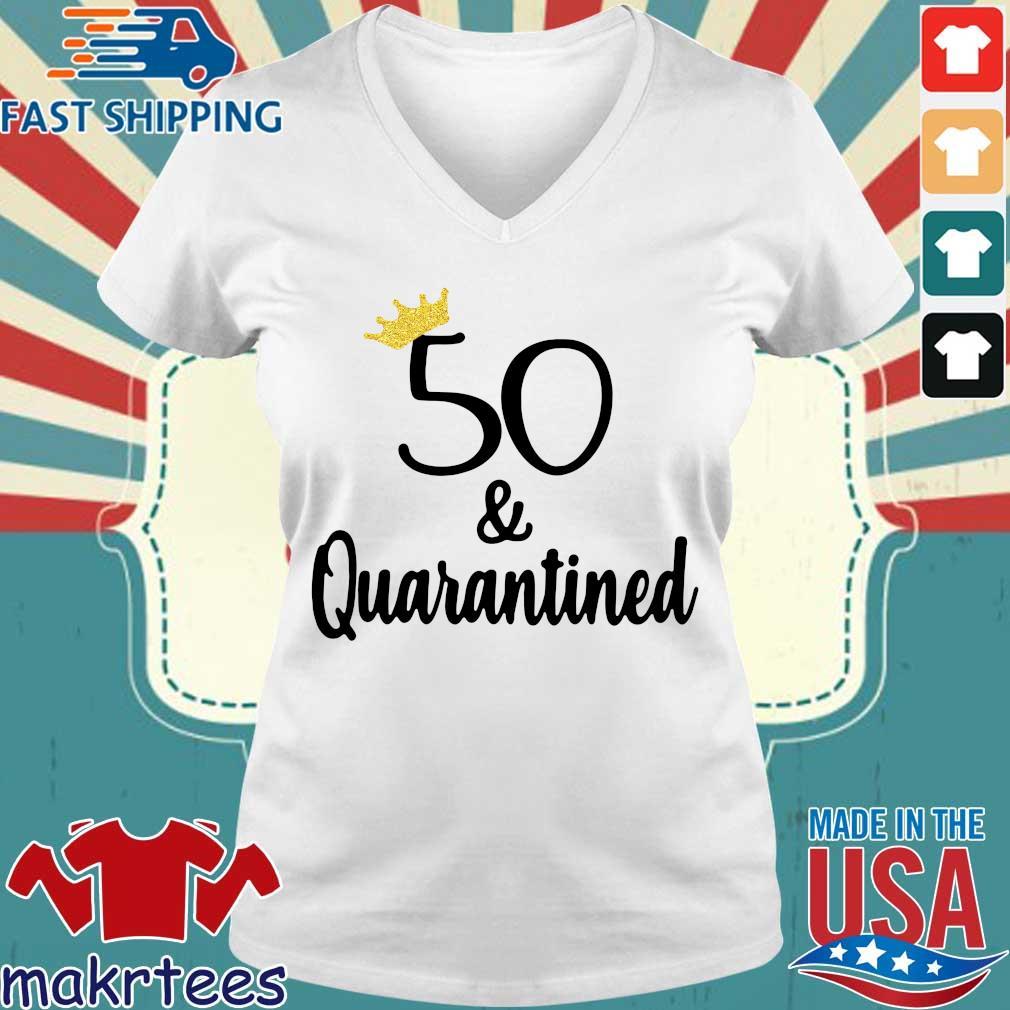 Birthday Queen 50 And Quarantined Shirt Ladies V-neck trang