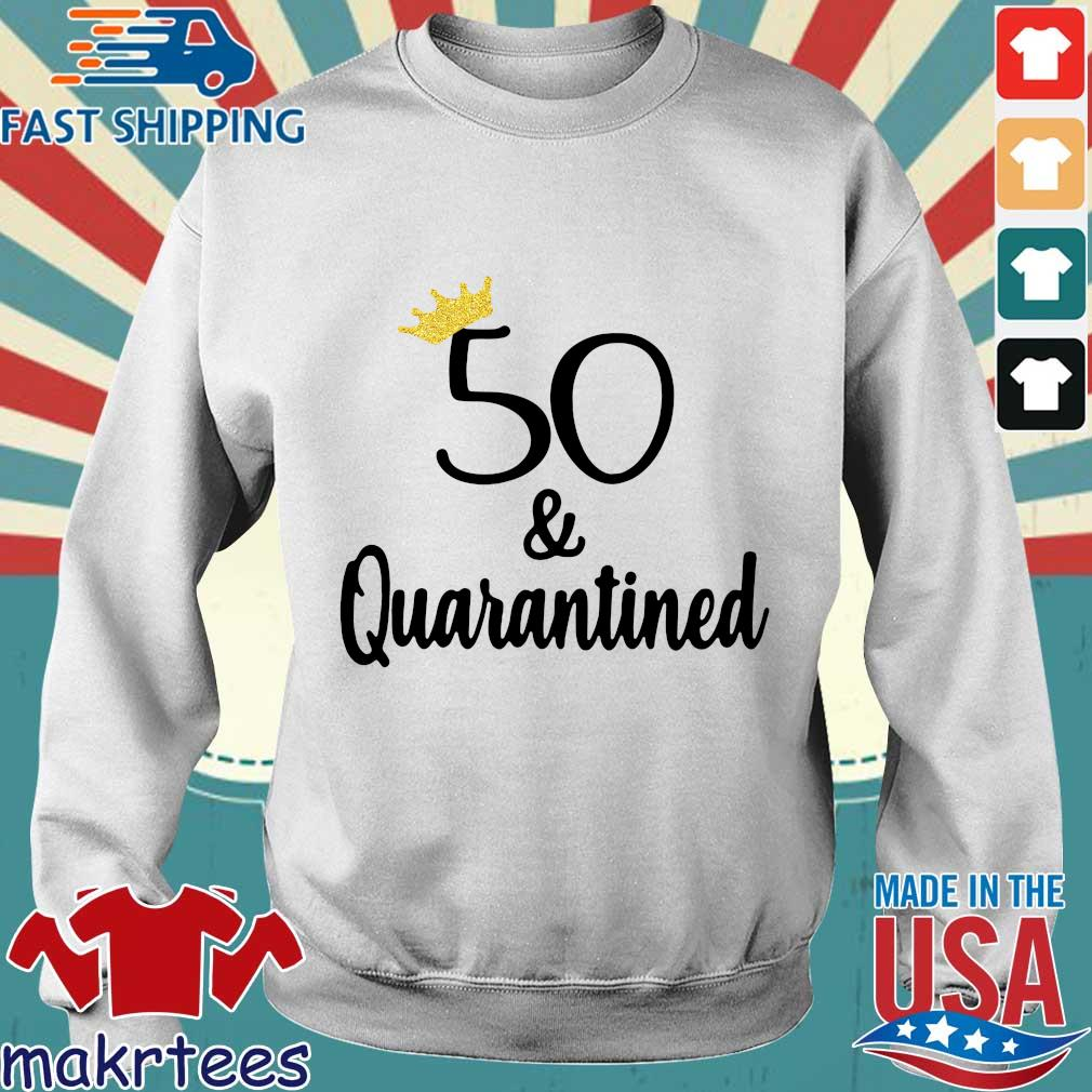 Birthday Queen 50 And Quarantined Shirt Sweater trang