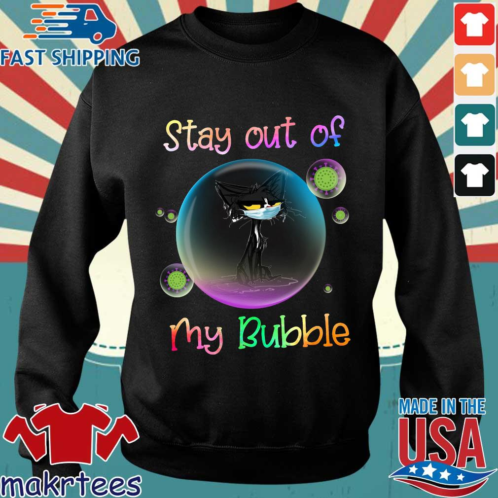 Black Cat Stay Out Of My Bubble Shirt Sweater den
