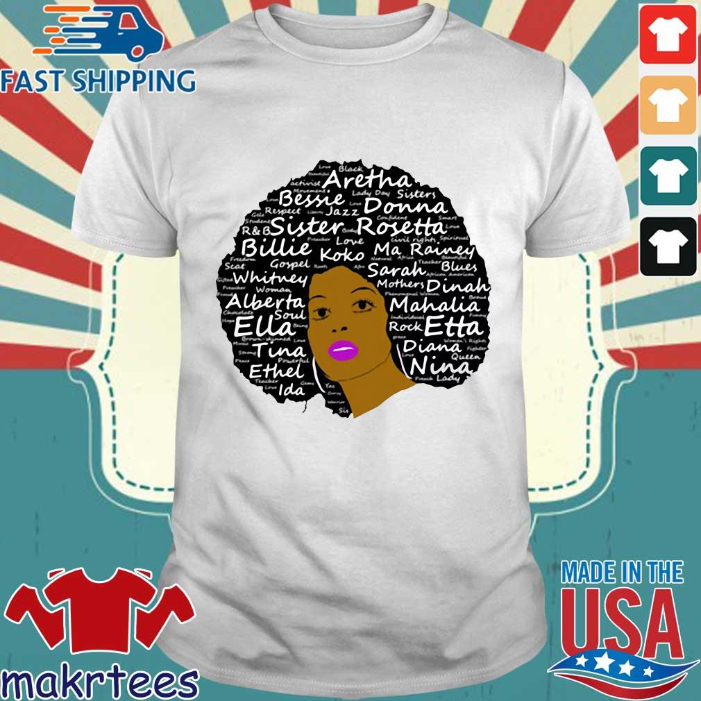Black History Month Powerful Singers Natural Hair Shirt