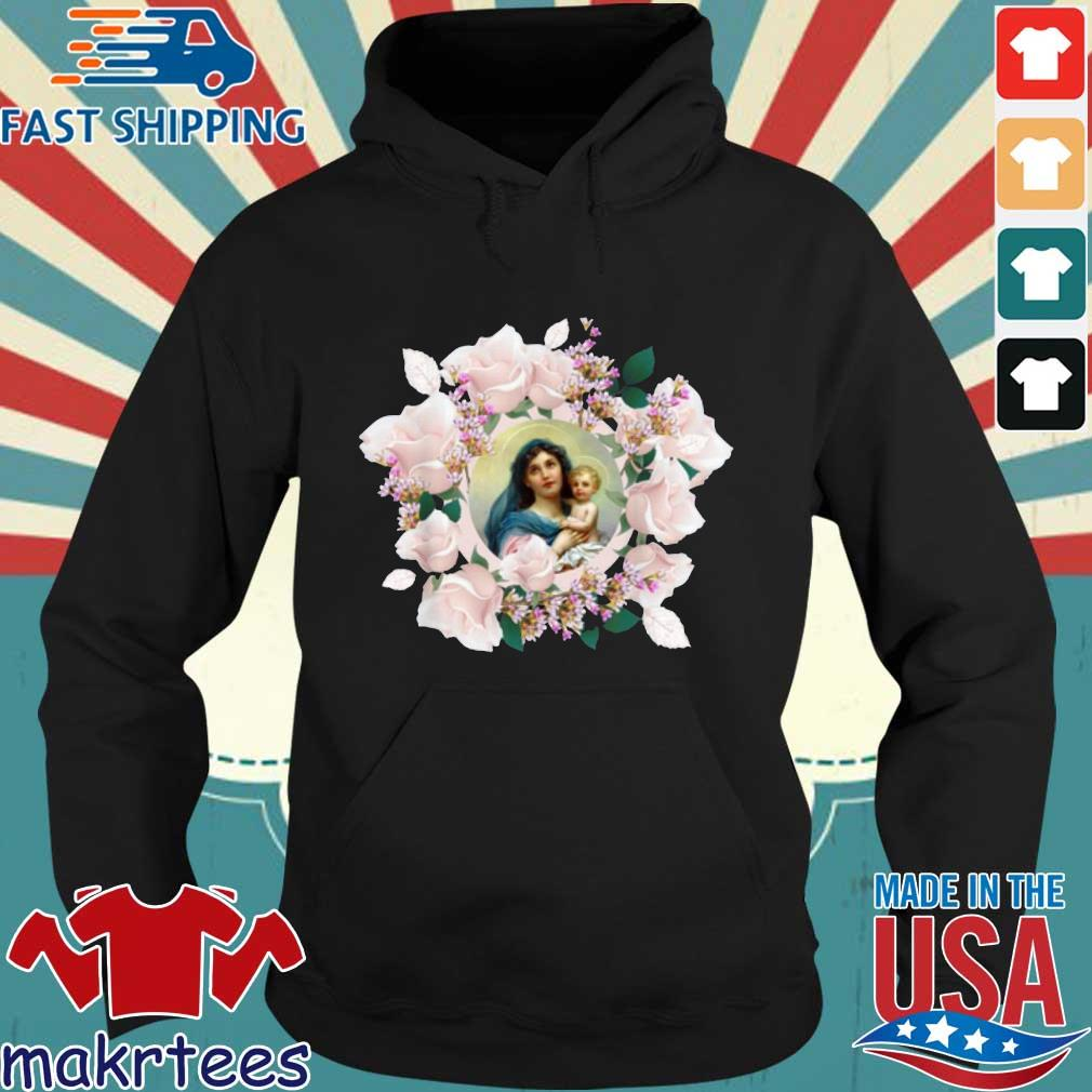 Blessed Mother Mary And Jesus Flowers Shirt Hoodie den
