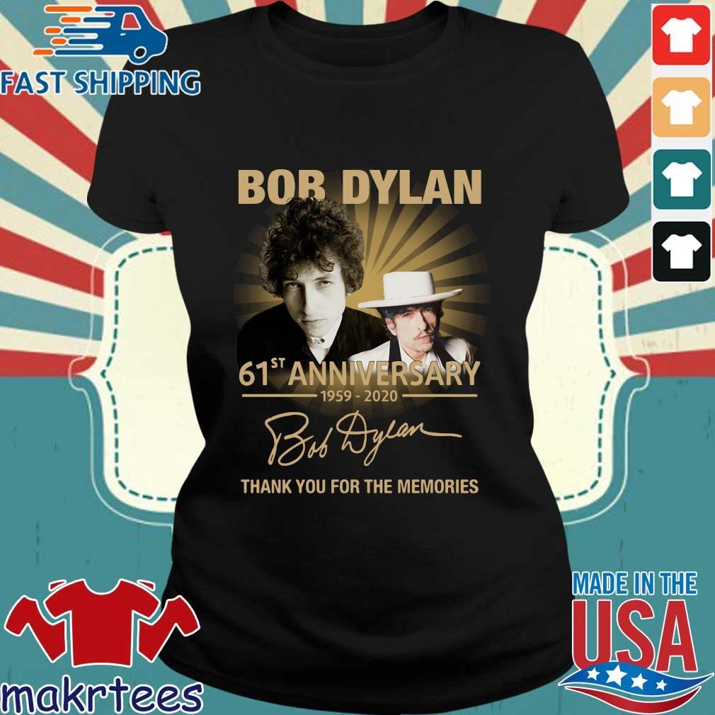 Bob Dylan 61st Anniversary 1959-2020 Thank You For The Memories Shirt Ladies den