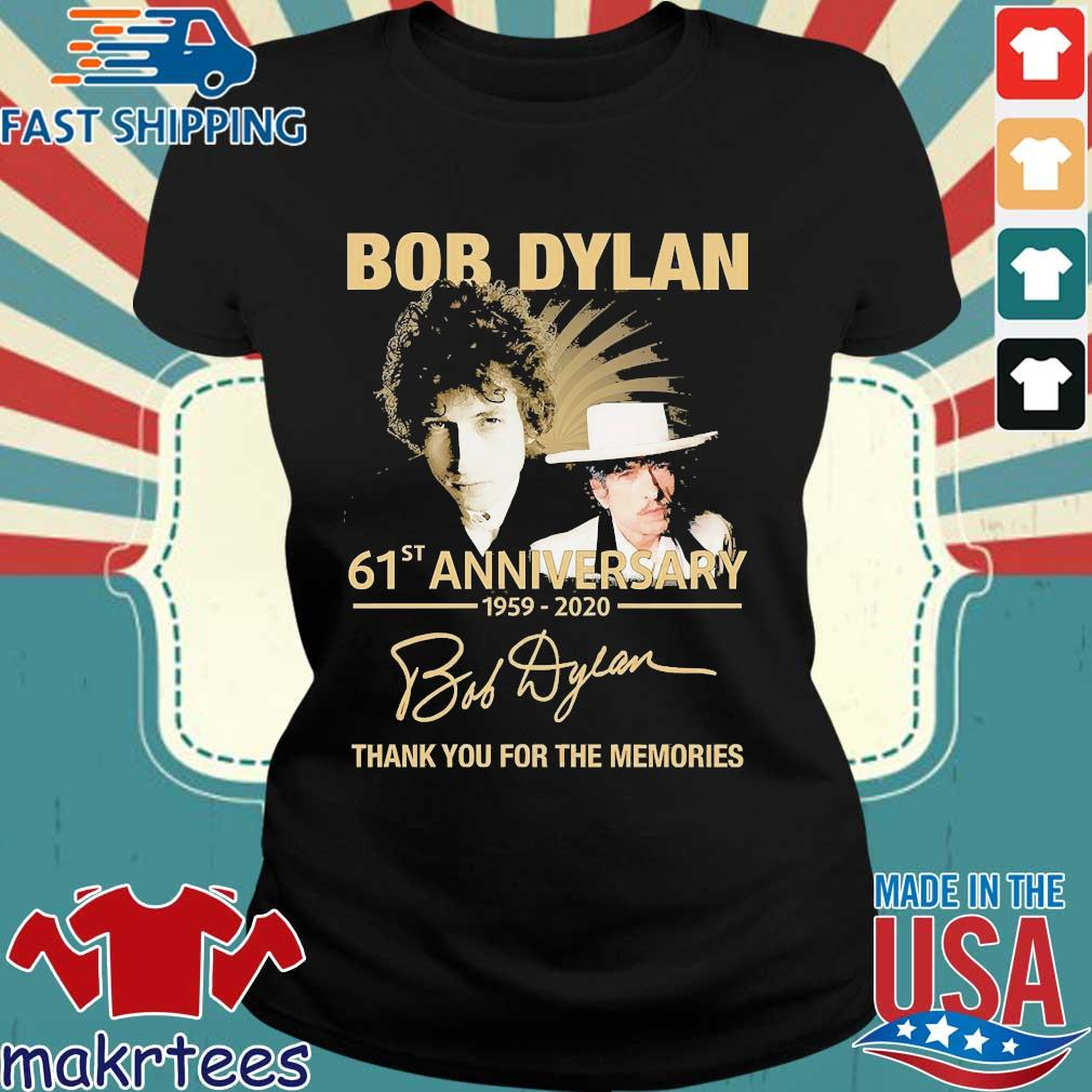 Bob Dylan 61th Anniversary 1959 2020 Signature Thank You For The Memories Shirt Ladies den