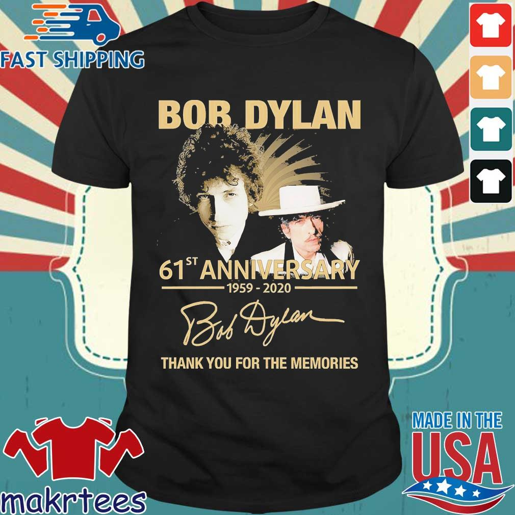 Bob Dylan 61th Anniversary 1959 2020 Signature Thank You For The Memories Shirt