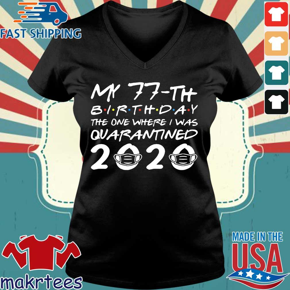 Born in 1943 My 77th Birthday The One Where I Was Quarantined 2020 Classic Shirt Distancing Social TShirt Birthday Gift Ladies V-neck den
