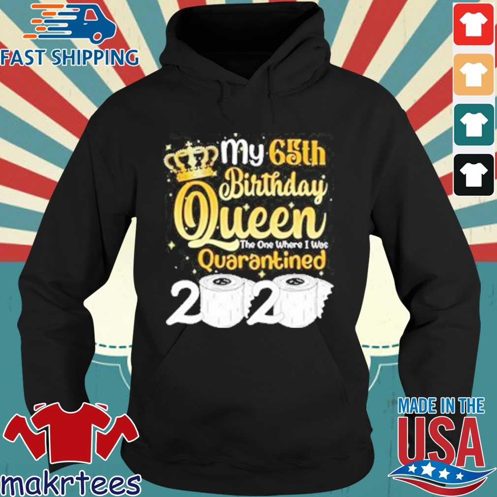 Born in 1955 My 65th Birthday Queen The One Where I was Quarantined Birthday 2020 Tee Shirts Hoodie den