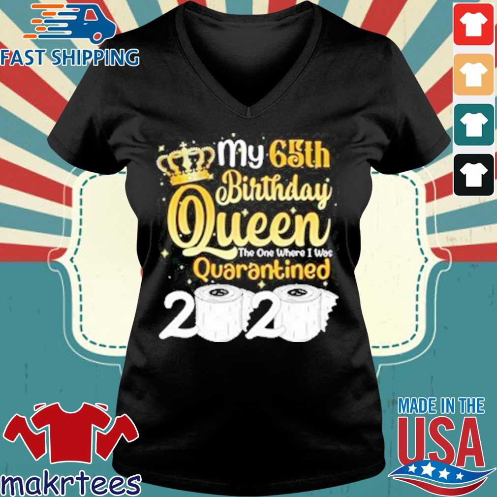 Born in 1955 My 65th Birthday Queen The One Where I was Quarantined Birthday 2020 Tee Shirts Ladies V-neck den
