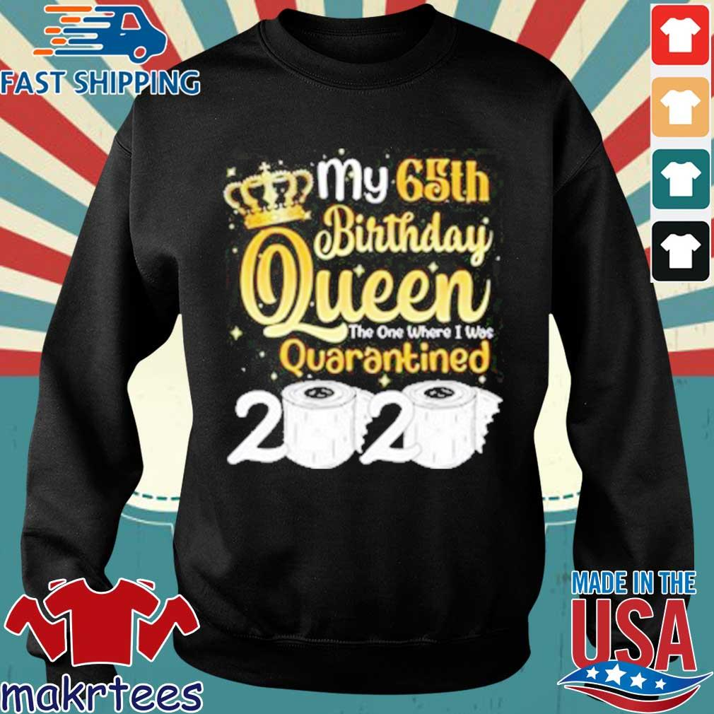 Born in 1955 My 65th Birthday Queen The One Where I was Quarantined Birthday 2020 Tee Shirts Sweater den