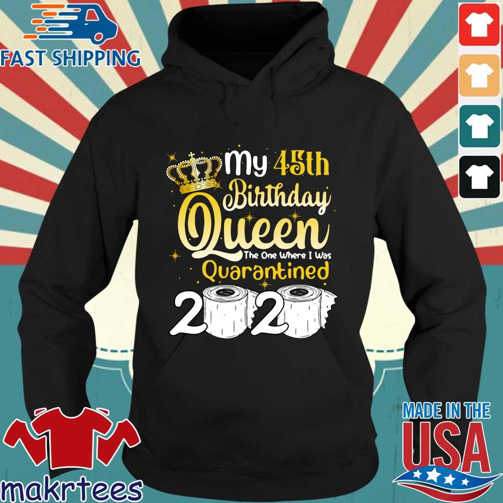 Born in 1975 My 45th Birthday Queen The One Where I was Quarantined Birthday 2020 Tee Shirts Hoodie den