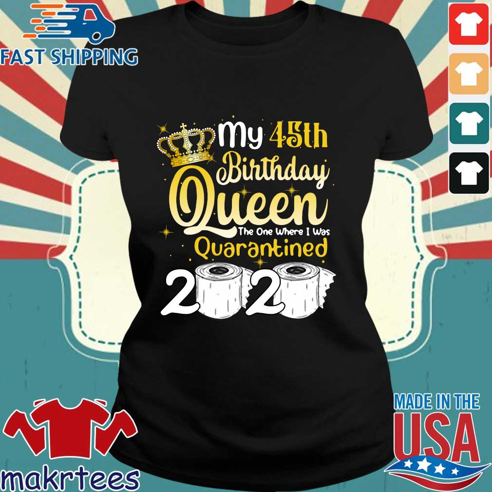 Born in 1975 My 45th Birthday Queen The One Where I was Quarantined Birthday 2020 Tee Shirts Ladies den