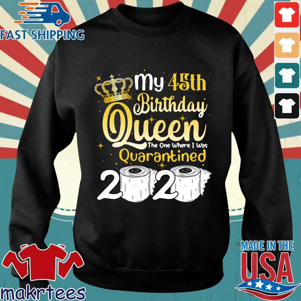 Born in 1975 My 45th Birthday Queen The One Where I was Quarantined Birthday 2020 Tee Shirts Sweater den