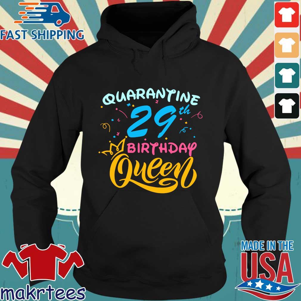 Born in 1991 My 29th Birthday Queen Quarantine Social Distancing Quarantined Birthday Shirt Hoodie den
