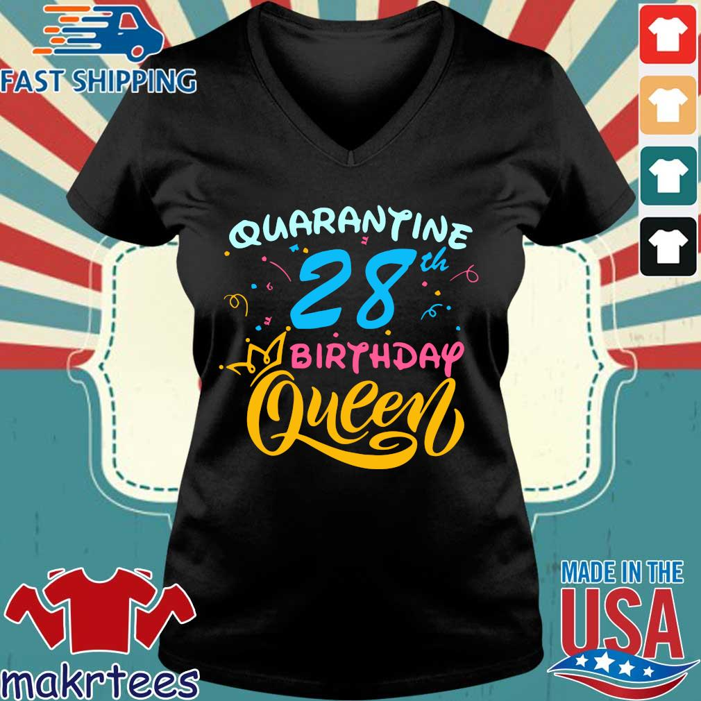 Born in 1992 My 28th Birthday Queen Quarantine Social Distancing Quarantined Birthday Shirt Ladies V-neck den