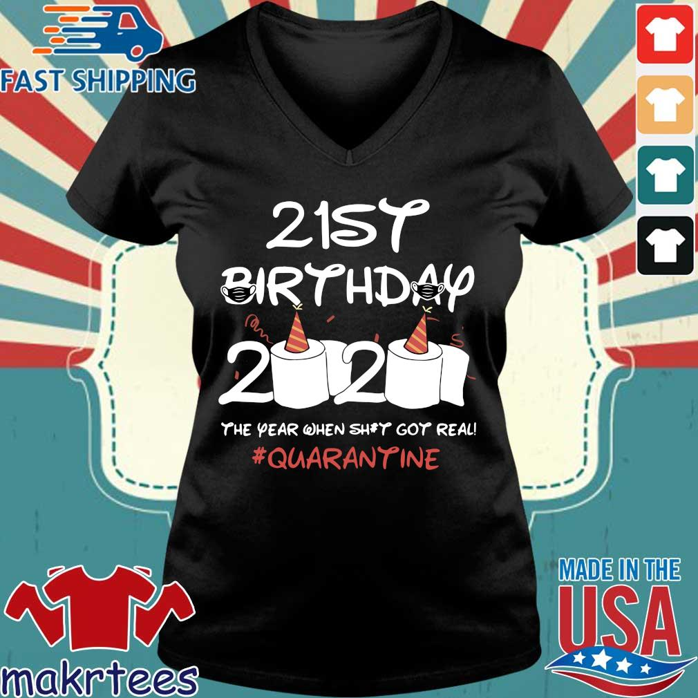 Born in 1999 Birthday Gift 21st Birthday 2020 The Year When Shit Got Real Quarantined Shirt Social Distancing Shirt Ladies V-neck den