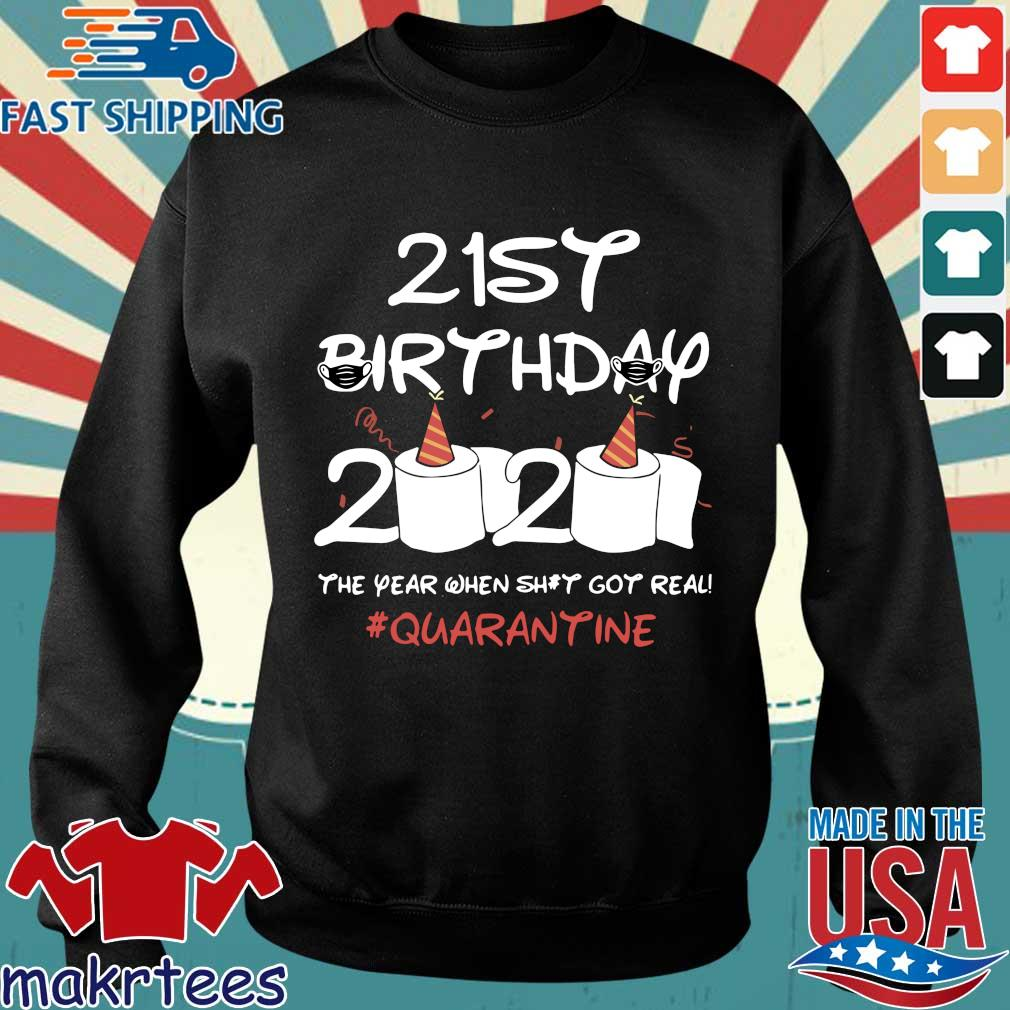 Born in 1999 Birthday Gift 21st Birthday 2020 The Year When Shit Got Real Quarantined Shirt Social Distancing Shirt Sweater den